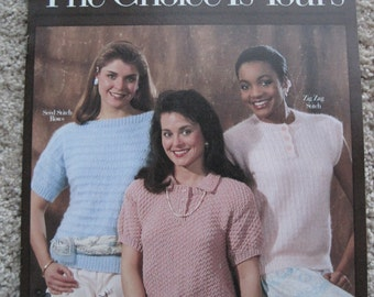 Knit Pattern Leaflet - The Choice Is Yours - Leisure Arts Leaflet #738 - Vintage 1989