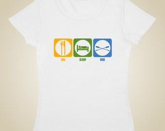 Woman's rowing shirt - Eat, Sleep, Row