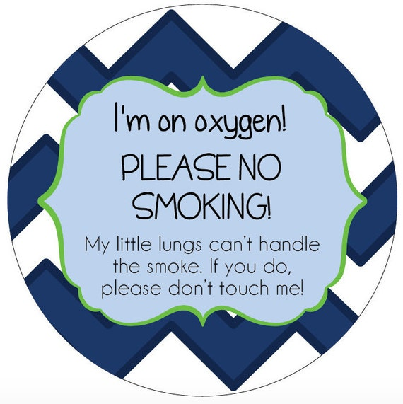 I'm on oxygen.. No Smoking! Preemie, newborn, baby car seat tag, baby shower gift, stroller tag, baby car seat sign