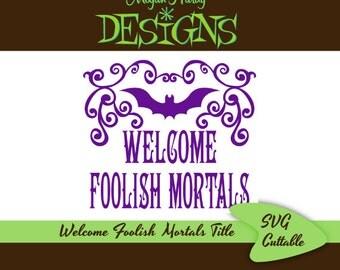Foolish Mortals Title SVG