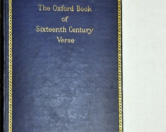Poetry Book. The Oxford Book of Sixteenth Century Verse. Poems. English Poets. Poetry. Oxford University. Medieval Poetry.