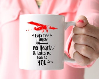 Every Time I Follow My Heart Mug, Funny Mug, Vintage Airplane, Airplane Gifts, Pun Art, Pilot Gifts, Vintage Airplane Party, Love Mug