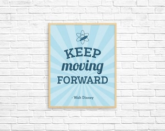 """Walt Disney Quote """"Keep Moving Forward"""" Sign, Disney Wall Art Print for your home printed on archival cotton paper, mailed to you"""