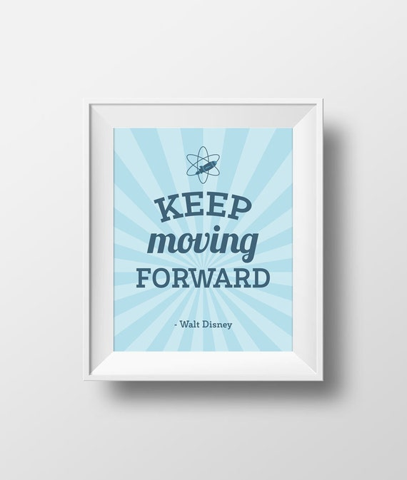 Quotes walt disney keep moving forward