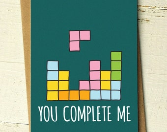 You Complete Me - Funny Valentine Card - Valentines Day Card - Funny Love Card - Girlfriend Card - Boyfriend Card - Anniversary Card