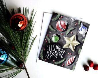 Tis The Season, Holiday Card, Ornaments, Christmas Card, Chalk Art, Chalkboard Art, Typography,