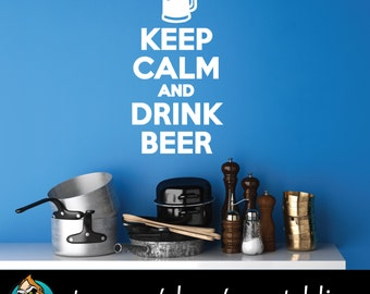 Keep Calm and Drink Beer Wall Decal - Beer Decal - Home Decor