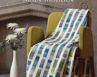 Quilts Made Modern: Keys for Success with Color and Design By Weeks Ringle & Bill Kerr