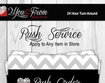 Rush Service - Same Day or 24 Hour Turn Around