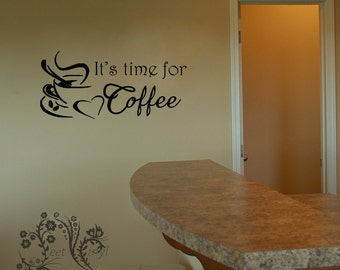 It's time for coffee - Wall Decal - Wall Vinyl - Wall Decor - Decal - Family Wall Decal - kitchen decal - coffee decal