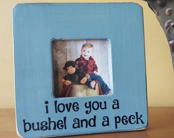 I love you a bushel and a peck - 8x8 Picture Frame