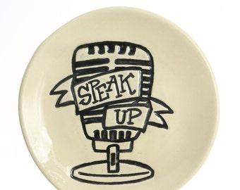 Speak Up Dish