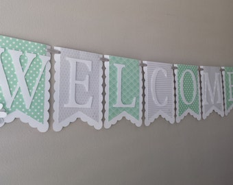 """Vintage Mint Green and Gray """"WELCOME BABY"""" Baby Shower Banner in Chevron, Honeycomb, Scallop,and Polka Dot Retro Patterns"""
