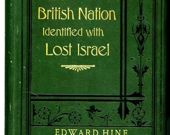 The British Nation Identified with Lost Israel  1910  Edward Hine   Forty Seven Identifications of The British Nation