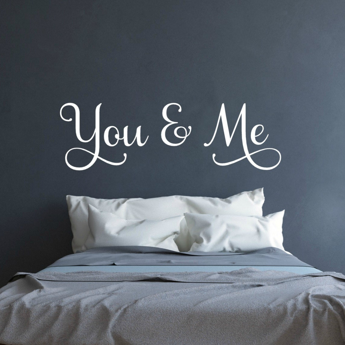You and me wall decal above the bed wall art wedding gift Master bedroom art above bed