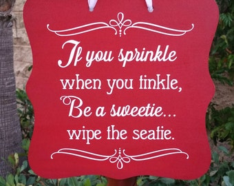 Bathroom Signs If You Sprinkle wipe the seatie | etsy