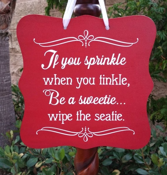 If You Sprinkle When You Tinkle, Wall Art, Bathroom Decor, Restroom, Powder Room, Kids Bathroom, Funny Bathroom Sign