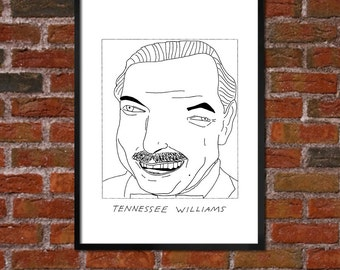 Badly Drawn Tennessee Williams  - Literary Poster - *** BUY 4, GET A 5th FREE***