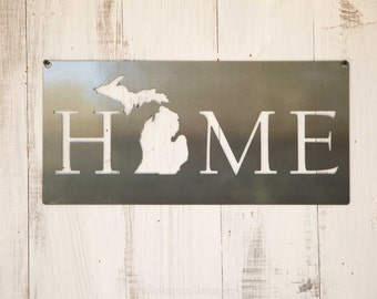 Michigan Home Steel Sign