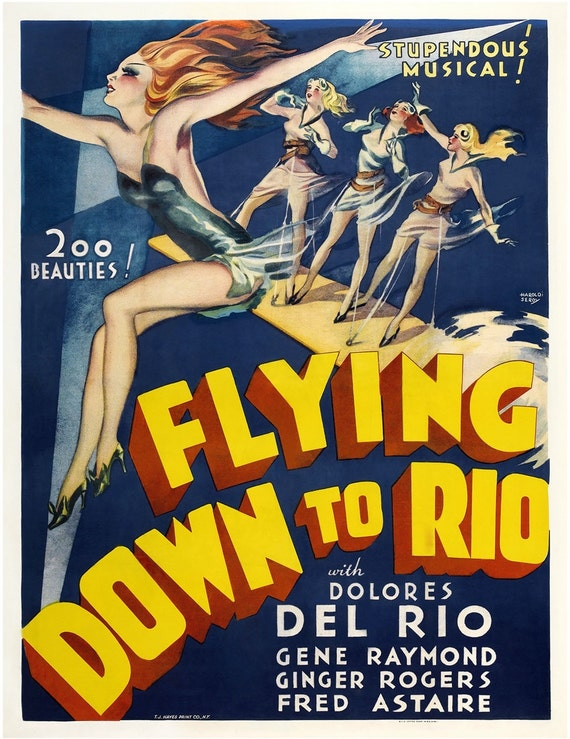 Vintage Movie Poster, Flying Down to Rio, Brazil.