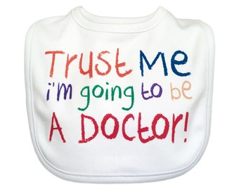 I'm Going To Be A Doctor Baby Bib, Baby Doctor Gift, Funny Baby Bib,, Doctor Bib, Unique Baby Gift, Baby Shower, Baby Boy Bib, Baby Girl Bib