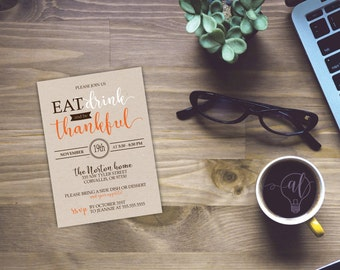 Eat, Drink and be thankful - Thanksgiving Invite - friendsgiving - Thanksgiving dinner - friendsgiving invite - thanksgiving invites