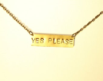 Yes Please Necklace, Hand Stamped Gold Necklace