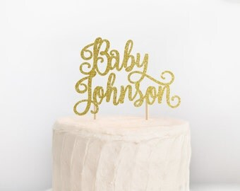 Baby Shower Cake Topper, Baby Name Cake Topper, Custom Baby Shower Cake Topper, Baby Girl Topper, Baby Boy Topper, Welcome Baby Cake Topper