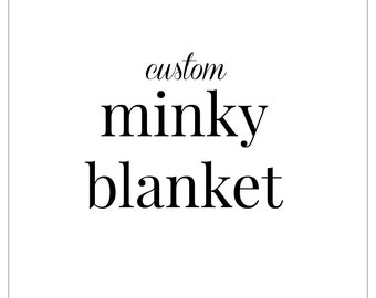 Custom Double Minky Blanket // Made to Order // Choose Your Colors // Snuggie, Baby, Toddler, Child, Teen & Adult Sizes Available!