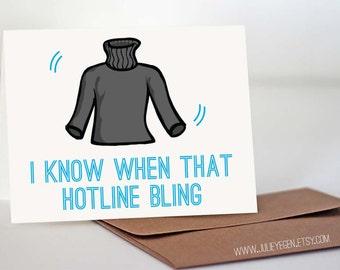 Birthday Card | Hotline Bling