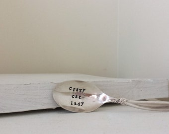 "Upcycled vintage silver spoon hand stamped ""crazy cat lady"""