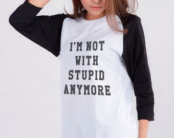Tumblr Shirts Quote T Shirt Funny T-Shirt Graphic Tee Womens