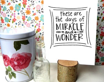 These are the Days of Miracle and Wonder - Paul Simon - Boy in the Bubble : Hand Lettered Print Or Notecards