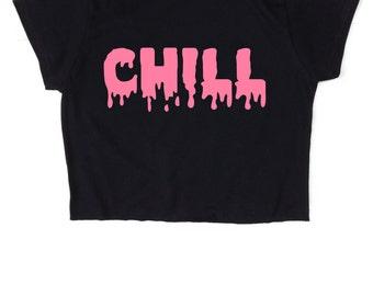 Chill Crop Top - Slogan T-Shirt - Unisex Women Ladies Girls - Pink White Black - S M L XL 2XL