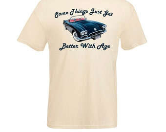 Classic Corvette Convertible Roadster Car  Things Get Better with Age Printed T Shirt