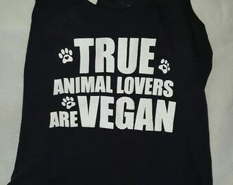 True Animal Lovers Are Vegan Racer Back TEE