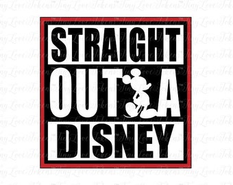 Straight Outta Disney SVG Design for Silhouette and other craft cutters (.svg/.dxf/.eps/.pdf)
