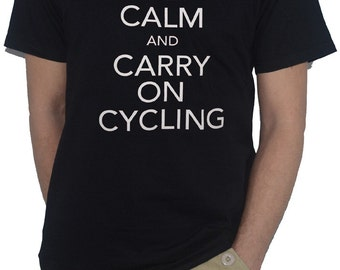 Keep Calm and Carry on CYCLING Funny Biker T-SHIRT! Cyclist - Bike Rider