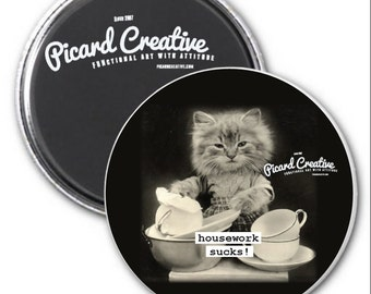 Funny cat magnet. Housework sucks 3 inch mylar Magnet, Pocket Mirror, Pin back Button or Christmas Ornament #47