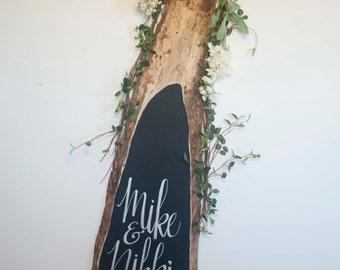 Wedding Chalkboard Wood Slab Sign No. 4 - Custom Text