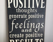 Positive Thoughts Hand Painted sign.  Vintage Style Sign. Inspirational Sign. Inspirational Saying.