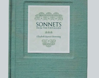 Elizabeth Barrett Browning, Sonnets from the Portuguese,  limited edition, handmade book