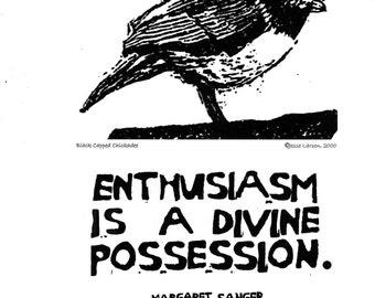 Poster art print. Birds. Original block prints by Jesse Larsen. Chickadee & quote. Enthusiasm is a divine possession. Build courage Inspire.