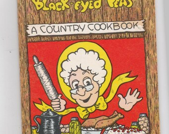 Vintage Country Cookbook Taters n Maters n Black Eyed Peas