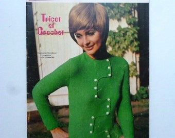 1970's - French Knitting and Crochet Work Magazine - Tricot Chics pour Vous