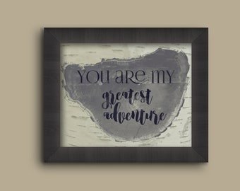 You Are My Greatest Adventure Birch and Wood Wall Art
