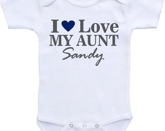 Aunt Onesie, I Love My Aunt - PERSONALIZED Baby Onesie Bodysuit. gifts for aunt, baby shirt I love my aunt shirt