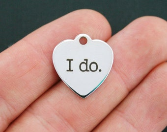 Marriage Stainless Steel Charm - I Do - Exclusive Line - Quantity Options  - BFS652
