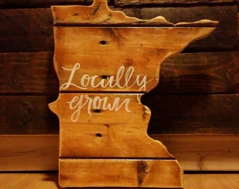Locally Grown State Sign