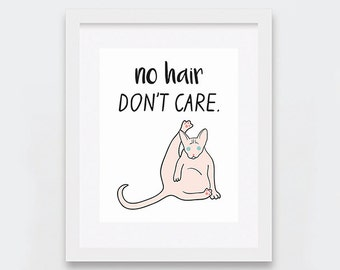 Sphynx Cat Prints, No Hair Don't Care Printable Art, Sphynx Illustration, Funny Sphynx Cat Art Printable, Sphynx Cat Art Print, Funny Cat